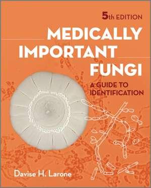 Medically Important Fungi