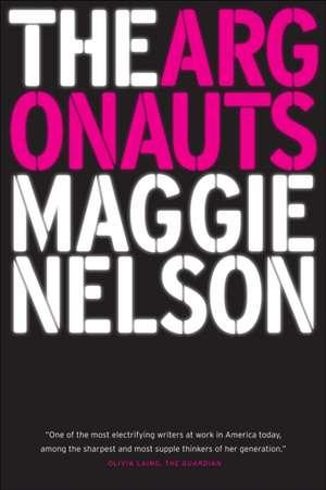 The Argonauts de Maggie Nelson