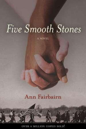 Five Smooth Stones: A Novel de Ann Fairbairn