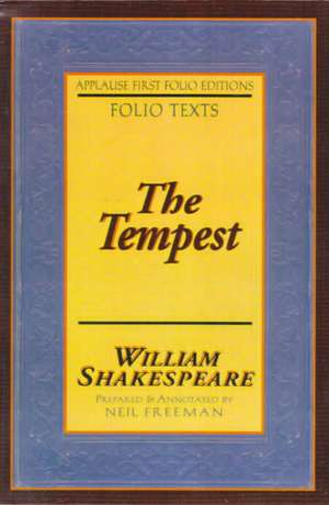 The Tempest:  Applause First Folio Editions de William Shakespeare