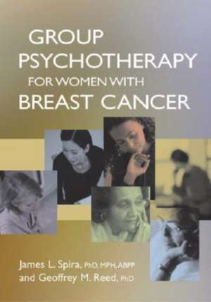 Group Psychotherapy for Women with Breast Cancer de James L. Spira