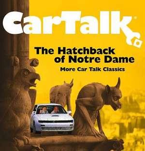 Car Talk:  More Car Talk Classics de Ray Magliozzi
