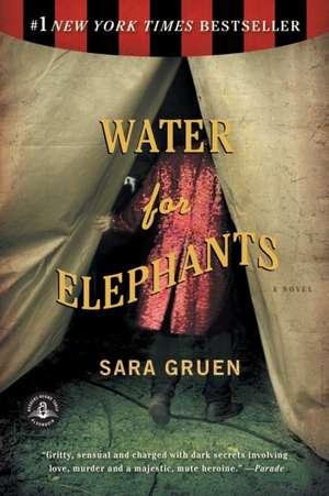 Water for Elephants de Sara Gruen