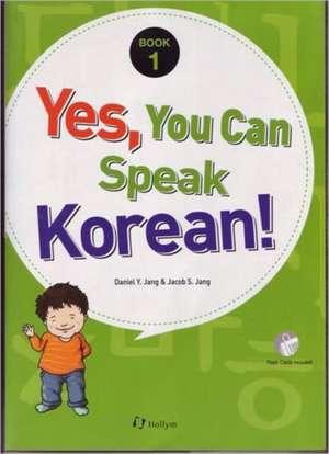 Yes, You Can Speak Korean! 1 (book 1 With Flashcards) de Daniel Y. Jang