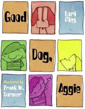 Good Dog, Aggie! de Lori Ries