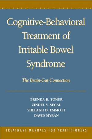 Cognitive-Behavioral Treatment of Irritable Bowel Syndrome:  The Brain-Gut Connection de Brenda B. Toner