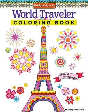 World Traveler Coloring Book de Thaneeya McArdle