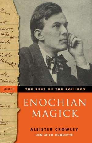 The Best of the Equinox, Volume I:  Enochian Magick de Aleister Crowley