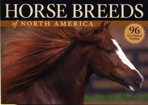 Horse Breeds of North America de Judith Dutson