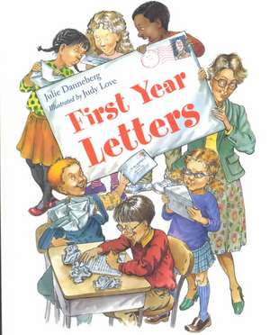 First Year Letters de Julie Danneberg