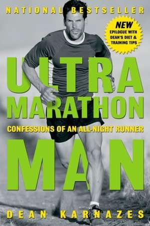 Ultramarathon Man de Dean Karnazes