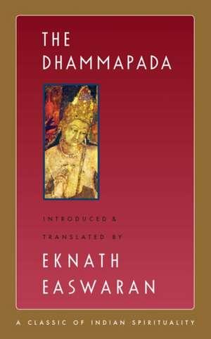 The Dhammapada de Eknath Easwaran