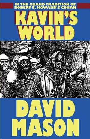 Kavin's World de David Mason