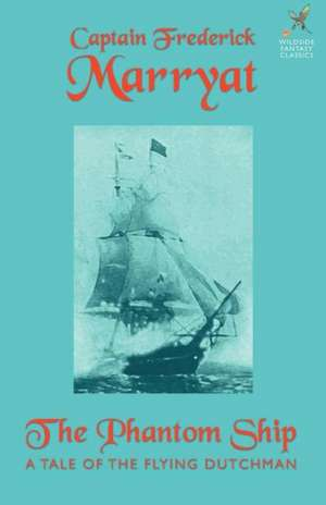 The Phantom Ship de Frederick Marryat
