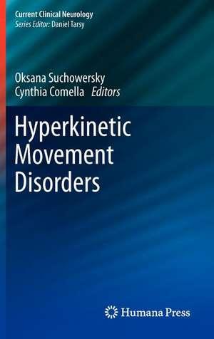 Hyperkinetic Movement Disorders