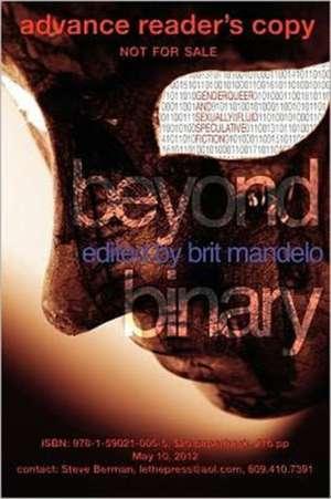 Beyond Binary de Brit Mandelo