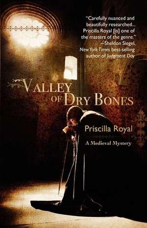 Valley of Dry Bones de Priscilla Royal