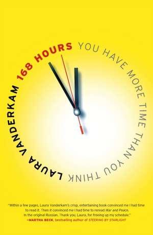 168 Hours de Laura Vanderkam