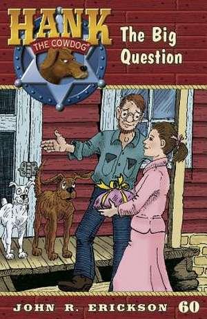 The Big Question de John R. Erickson