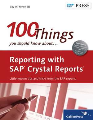 Reporting with SAP Crystal Reports de Coy Yonce