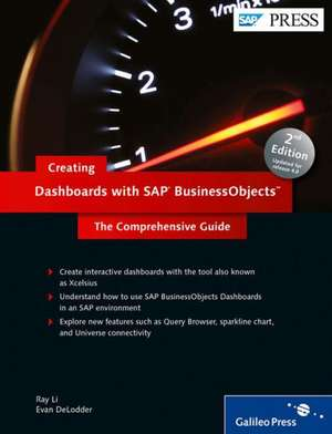 Creating Dashboards with SAP BusinessObjects de Ray Li