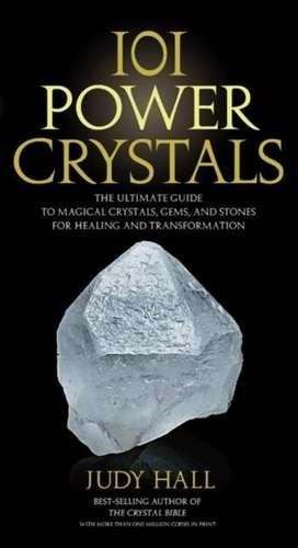 101 Power Crystals de Judy H. Hall