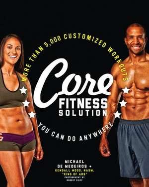Core Fitness Solution de Michael De Medeiros