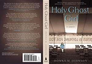 Holy Ghost Girl de Donna M. Johnson