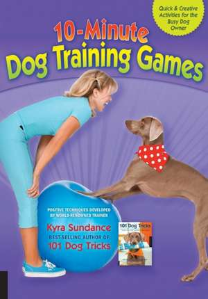 10-Minute Dog Training Games imagine