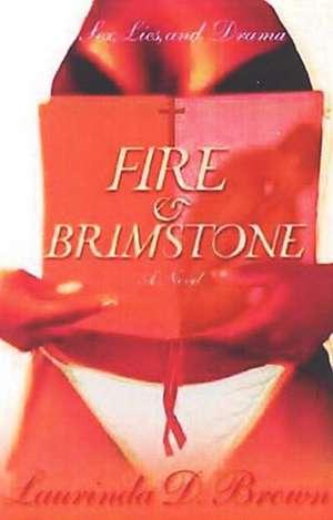 Fire & Brimstone de Laurinda D. Brown
