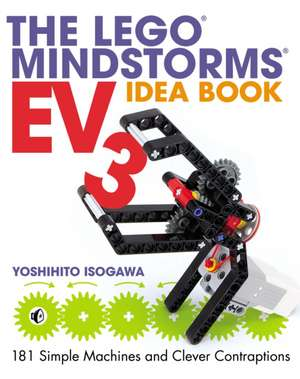 The Lego Mindstorms Ev3 Idea Book de Yoshihito Isogawa