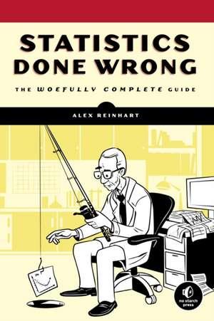 Statistics Done Wrong de Alex Reinhart