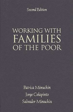 Working with Families of the Poor de Patricia Minuchin
