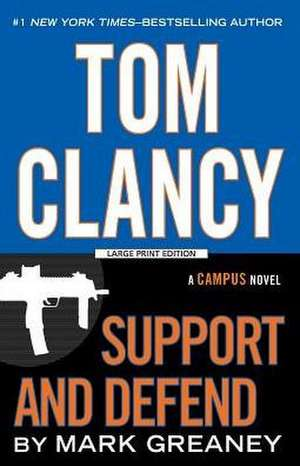 Tom Clancy Support and Defend de Mark Greaney