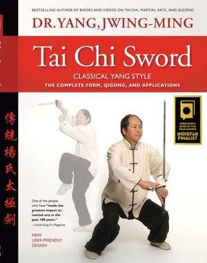 Tai Chi Sword Classical Yang Style de Jwing Ming Yang