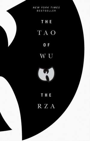The Tao Of Wu de The RZA