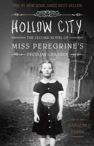 Hollow City de Ransom Riggs