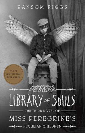 Library of Souls de Ransom Riggs