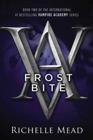 Frostbite:  The AAA Petbook de Richelle Mead