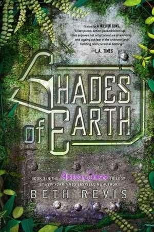 Shades of Earth de Beth Revis
