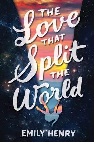 The Love That Split the World de Emily Henry