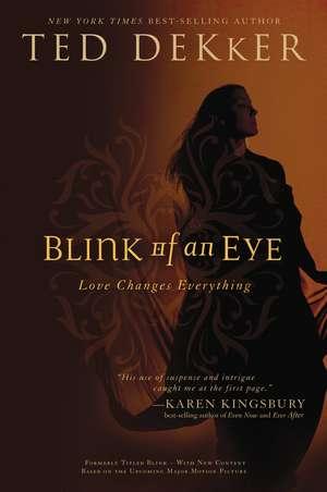 Blink of an Eye de Ted Dekker