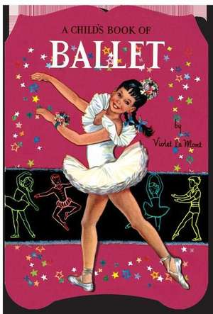 A Child's Book of Ballet