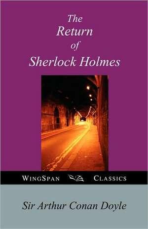 The Return of Sherlock Holmes de Arthur Conan Doyle