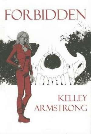 Forbidden de Kelley Armstrong