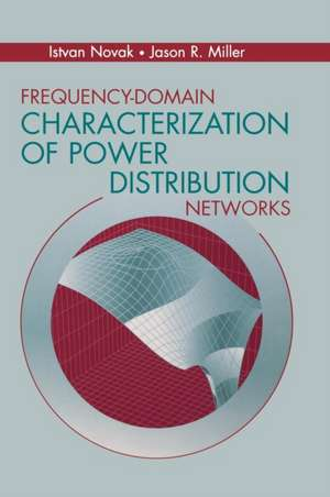Frequency-Domain Characterization of Power Distribution Networks:  Deception and Surprise in War de Dr. Istvan Novak