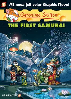 Geronimo Stilton Graphic Novels #12: The First Samurai de Geronimo Stilton