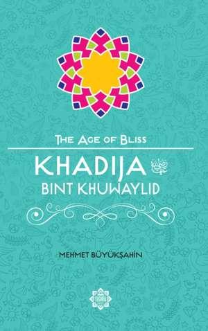 Khadija Bint Khuwaylid de Mehmet Buyuksahin