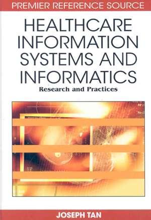 Healthcare Information Systems and Informatics de Joseph Tan