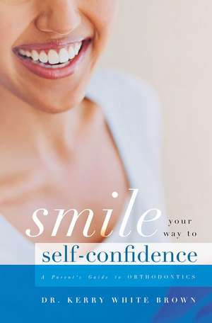 Smile Your Way to Confidence: A Parent's Guide to Orthodontics